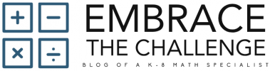 Embrace the Challenge: The Blog of a K-8 Math Specialist